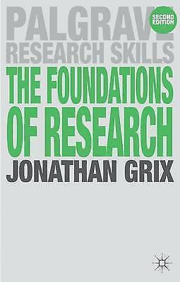 The Foundations of Research by Jonathan Grix (Paperback, 2010)