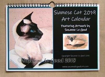 Siamese Cat art Calendar 2019 exclusive from original paintings Suzanne Le Good