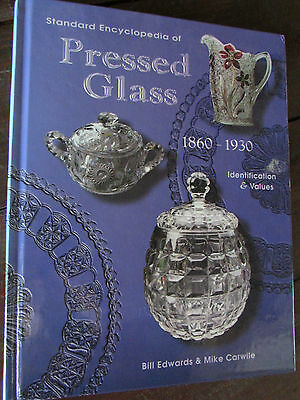 Standard Encyclopedia Of Pressed Glass 1860-1930-Identification & Values Book