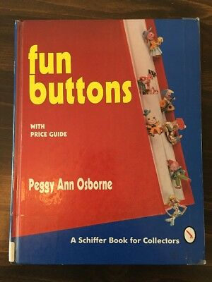 FUN BUTTONS by Peggy Ann Osborne -with Price guide for collectors