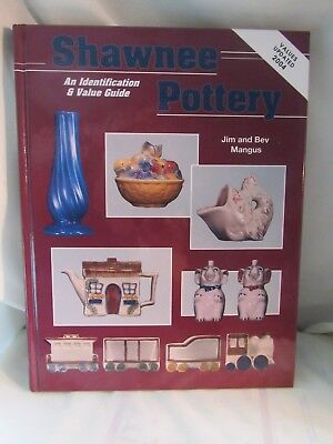 Shawnee Pottery : An Identification and Value Guide Jim Mangus & Beverly Mangus