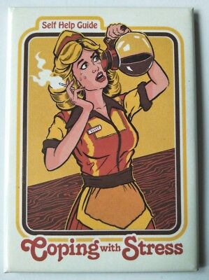 Coping With Stress - Funny Fridge Magnet - Retro Humour