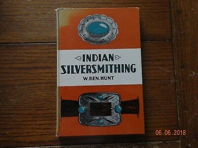 1960 Indian Silversmithing Book By W. Ben Hunt Vintage Jewelry Navajo
