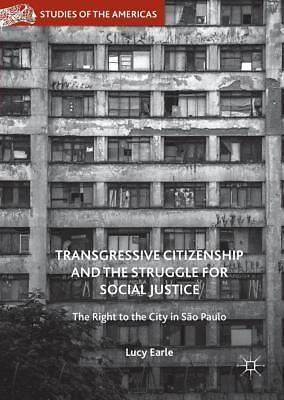 Transgressive Citizenship and the Struggle for Social Justice   Lucy Earle   NEU