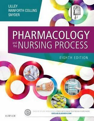 Pharmacology and the Nursing Process, 8e by Lilley PhD  RN, Linda Lane, Rainfor