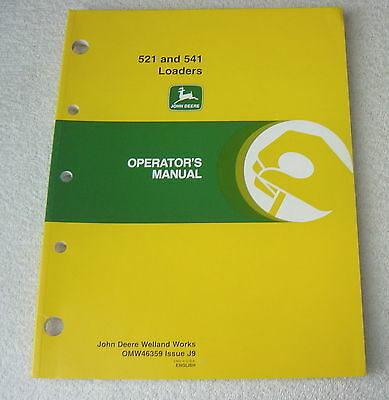JOHN DEERE 521 and 541 LOADERS OPERATOR MANUAL