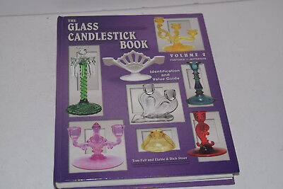 The Glass Candlestick Book - Vol. 2 - Identification & Value Guide - T Felt
