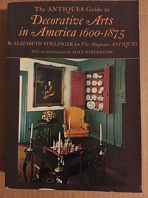 Antiques Guide to Decorative Arts in America, 1600-1875 by Elizabeth...