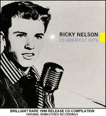 Ricky Nelson - The Very Best 25 Greatest Hits Collection - RARE CD 50's 60's R&R