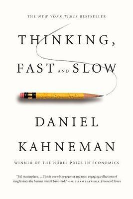 Thinking, Fast and Slow by Kahneman, Daniel