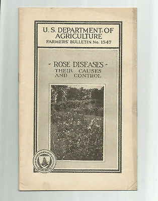 ROSE DISEASES Their Causes and Control 1932 USDA Farmers Bulletin No. 1547