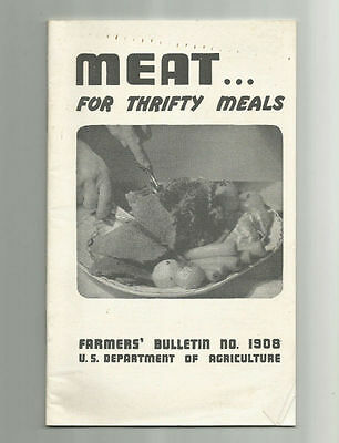 MEAT for Thrifty Meals 1947 USDA Farmers Bulletin No. 1908 Alexander and Yeatman
