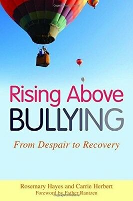 Rising Above Bullying: From Despair to Recovery, Very Good Books