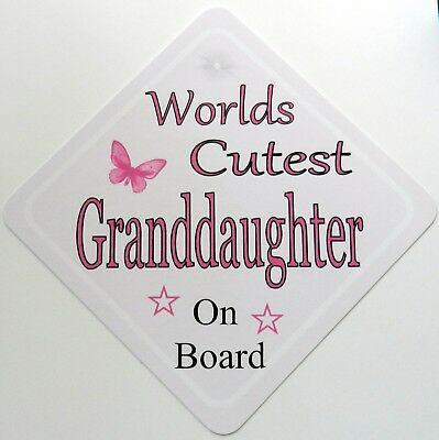Worlds Cutest Granddaughter Baby on Board Car Sign