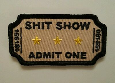 Sh*t  Show ticket tactical Morale patch combat  hook and loop military swat