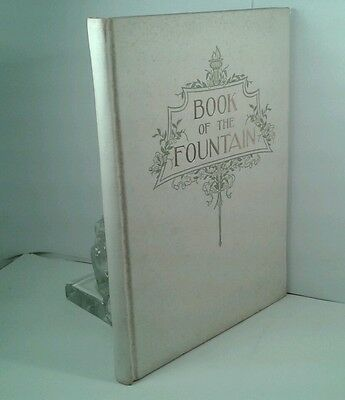 """""""Book Of the Fountain"""" by Mrs. Oliver Lull. Hardcover First Edition 1900 History"""