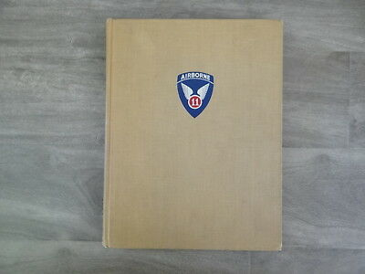 The Angles - A History of The 11th Airborne Division in WWII 1948 *1st Edition