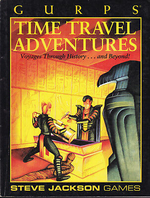 GURPS: Time Travel Adventures. Voyages Through History ... and Beyond!