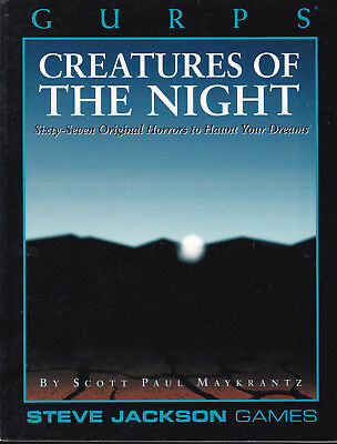 GURPS: Creatures of the Night. Sixty-Seven Original Horrors to Haunt You Dreams