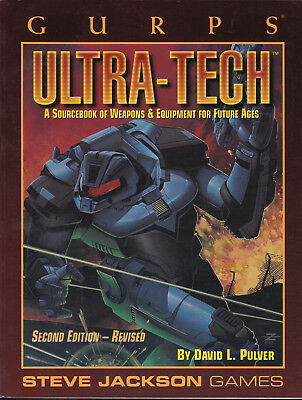 GURPS Ultra-Tech. A Sourcebook of Weapons & Equipment for Future Age. 2nd Ed.