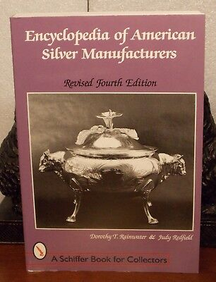 Encyclopedia of American Silver Manufacturers 4th Edition 1998 Softcover