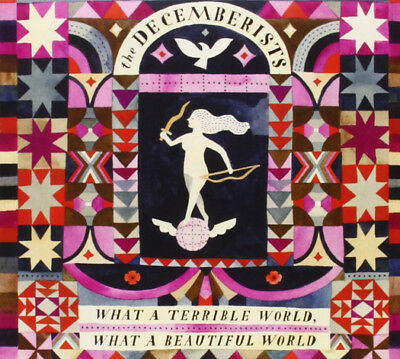 Decemberists What A Terrible World What A Beautiful World Cd Brand New Album