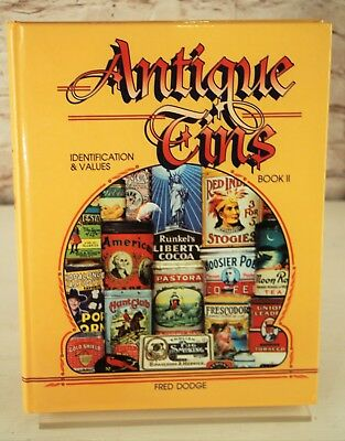 Antique Tins Identification & Values Book 2 Fred Dodge 1998 Hardcover Collectors