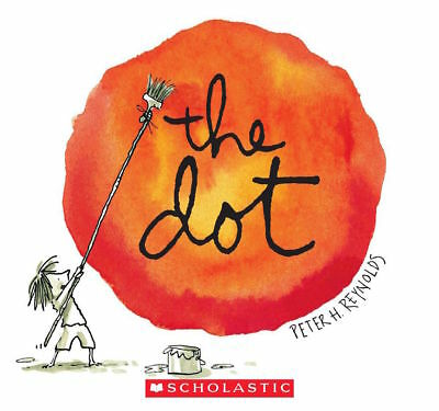 THE DOT by Peter H Reynolds (NEW Paperback: Creativity Imagination, Creatrilogy)