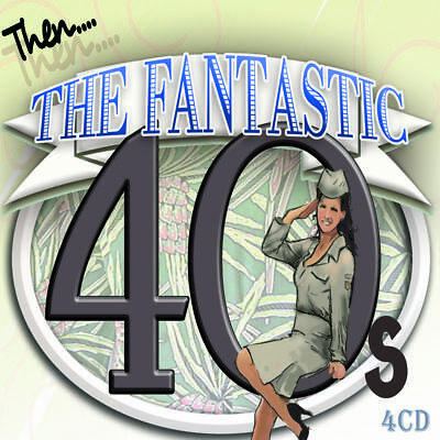 THE FANTASTIC FORTIES [40s] * 4CD BOX SET * 100 TRACKS -