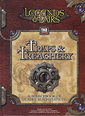 Legends & Lairs d20 System - Traps & Treachery. A sourcebook of Deadly Machinati