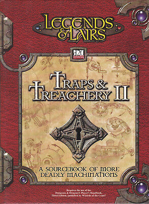 Legends & Lairs d20 System - Traps & Treachery II. A sourcebook of Deadly Machin
