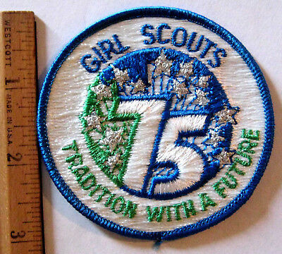 Girl Scout 1912-1987 75th ANNIVERSARY PATCH Embroidered NEW Traditions w/Future