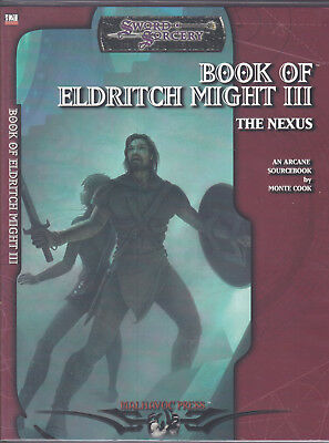 Sword & Sorcery - Book of Eldritch Might III. The Nexus