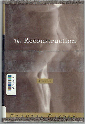 The Reconstruction by Claudia Casper