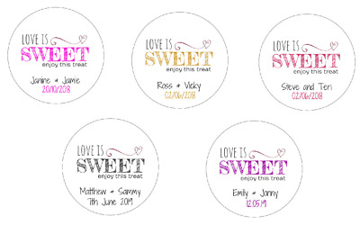 "105 Personalised ""Love is Sweet Enjoy This Treat"" Wedding Stickers/Labels"