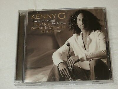 I'm in the Mood for Love: The Most Romantic Melodies of All Time by Kenny G CD x