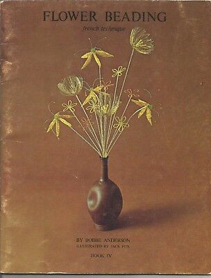 Flower Beading French Technique Book Iv Bobbe Anderson 1970 Rare