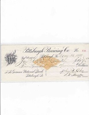 1899 Pittsburgh Brewing Co Check Signed By Treasurer And Vice President