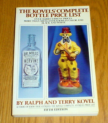 Kovels' COMPLETE BOTTLE PRICE LIST by Ralph and Terry Kovel (1979 Paperback)