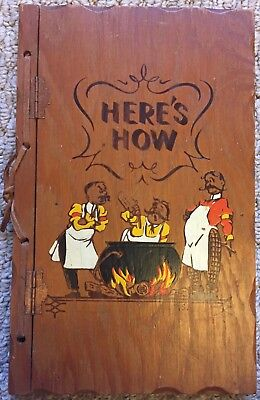 HERE'S HOW 1941 Cocktail Guide WOOD COVER W. C. Whitfield 76 Pages TADD SHELL