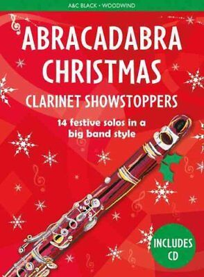 Abracadabra Christmas: Clarinet Showstoppers by Christopher Hussey...