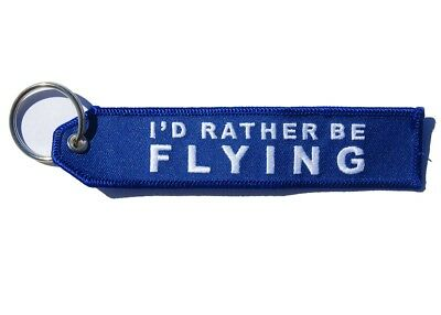 I'D Rather Be Flying - Key ring Luggage Tag