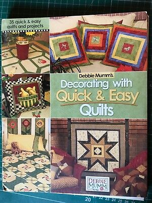 Debbie Mumm Decorating with Quick & Easy Quilts