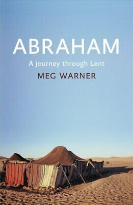 The Abraham A Journey Through Lent by Meg Warner 9780281074891 | Brand New