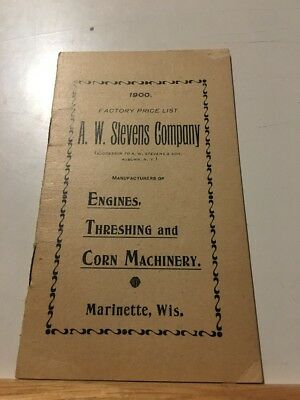 A.W. Stevens Company Engines Threshing And Corn Machinery Marinette Wis Booklet
