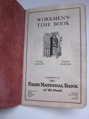 Vintage 1926 Workmen's Time Book - The First National Bank of St. Saint Paul