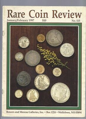 RARE COIN REVIEW by BOWERS & MERENA #115 JAN-FEB 1997