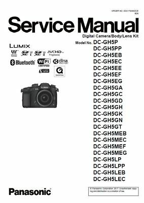 Panasonic Lumix DC-GH5 GH5L GH5M GH5G GH5P GH5E Service Manual & Repair Guide