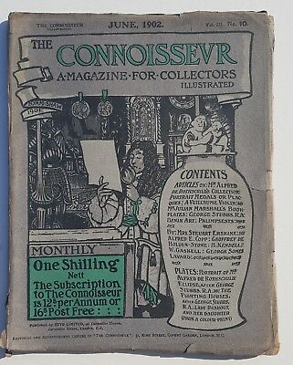 Connoissevr Magazine for Collectors Vol III No 10 June 1902. Lady Rushout etc