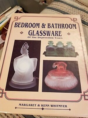Bedroom & Bathroom Glassware of the Depression Years by Whitmyer Hardcover 1990
